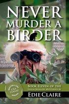 Never Murder a Birder