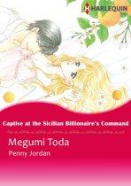 Captive at the Sicilian Billionaire's Command (Harlequin Comics)