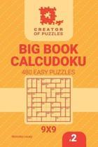 Creator of Puzzles - Big Book Calcudoku 480 Easy Puzzles (Volume 2)