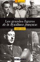 Les grandes figures de la Résistance française 1940-1945