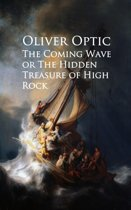 The Coming Wave or The Hidden Treasure of High Rock