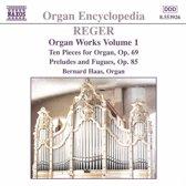 Reger:Organ Works Vol.1
