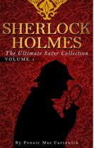 SHERLOCK HOLMES: The Ultimate Satyr Collection: VOLUME ONE