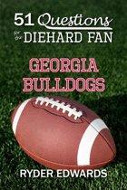 51 Questions for the Diehard Fan: Georgia Bulldogs