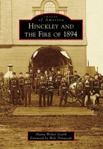 Hinckley and the Fire of 1894