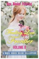 Finding Love on the Frontier, Volume II