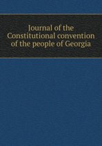 Journal of the Constitutional Convention of the People of Georgia