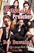 The Bastard Preacher
