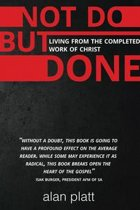 Not Do But Done (eBook)