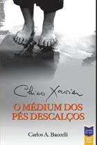 Chico Xavier, O M dium DOS P s Descal os