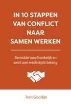 10 stappen boekenserie - In 10 stappen van conflict naar samen werken