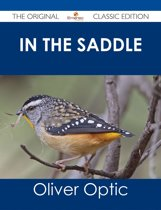 In The Saddle - The Original Classic Edition