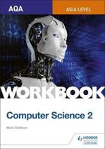 AQA AS/A-level Computer Science Workbook 2