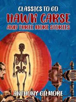 Hawk Carse and Three More Stories