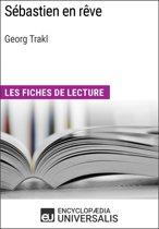 Sébastien en rêve de Georg Trakl (Les Fiches de lecture d'Universalis)