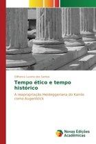 Tempo Etico E Tempo Historico
