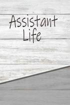 Assistant Life
