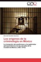 Los Origenes de La Criminologia En Mexico