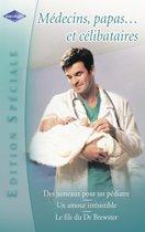 Médecins, papas... et célibataires (Harlequin Edition Spéciale)