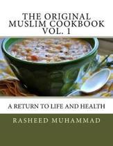 The Original Muslim Cookbook Vol. 1
