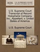 U.S. Supreme Court Transcript of Record Holophane Company, Inc., Appellant, V. United States of America.