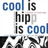 Cool Is Hipp Is Cool