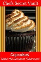 Cupcakes: Taste the Decadent Experience