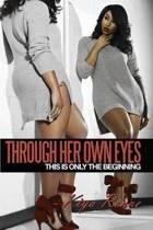 Through Her Own Eyes
