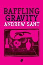 Baffling Gravity