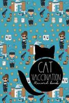 Cat Vaccination Record Book: Cat Vaccine Record, Vaccine Data Logger, Vaccination Record Template, Vaccine Book Record, Cute Police Cover