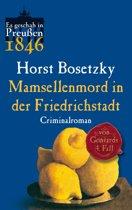 Mamsellenmord in der Friedrichstadt