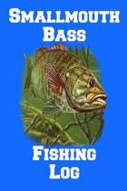 Smallmouth Bass Fishing Log