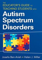 The Educator's Guide to Teaching Students With Autism Spectrum Disorders