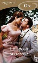 La sposa scozzese (I Romanzi Oro)