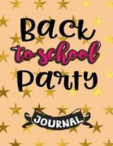 Back To School Party Journal