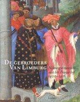De Gebroeders Van Limburg - Nijmeegse meesters aan het Franse hof 1400 - 1416