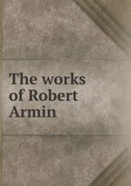 The Works of Robert Armin