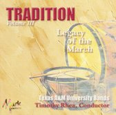 Tradition, Vol. 3: Legacy of the March