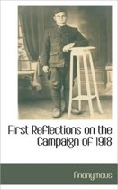 First Reflections on the Campaign of 1918