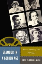 Glamour in a Golden Age