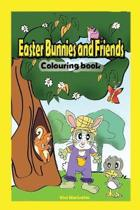 Easter Bunnies and their Friends: Colouring Book