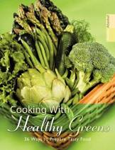 Cooking With Healthy Greens