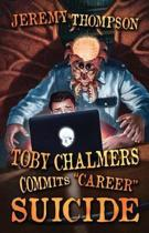 Toby Chalmers Commits career Suicide
