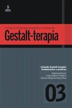 A clínica, a relação psicoterapêutica e o manejo em Gestalt-terapia