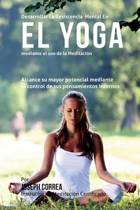 Desarrollar La Resistencia Mental En El Yoga Mediante El USO de la Meditacion
