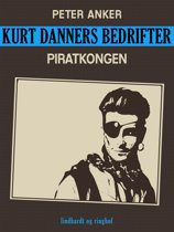 Kurt Danners bedrifter: Piratkongen