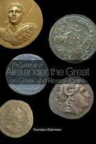 The Legend of Alexander the Great on Greek and Roman Coins