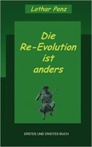 Die Re-Evolution Ist Anders