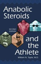 Anabolic Steroids and the Athlete, 2d ed.