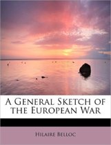A General Sketch of the European War